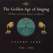 The Golden Age of Singing Vol 4 - 1930-1950
