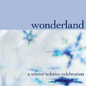 Various Artists: Wonderland: A Winter Solstice Celebration
