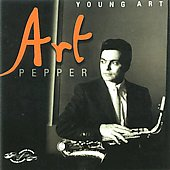 Art Pepper: Young Art