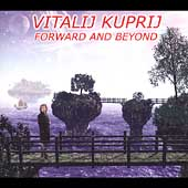 Vitalij Kuprij: Forward & Beyond