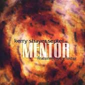 Kerry Strayer: Mentor