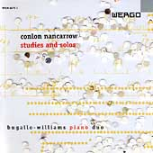 Nancarrow: Studies and Solos / Bugallo-Williams Piano Duo