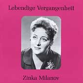 Legendary Voices - Zinka Milanov