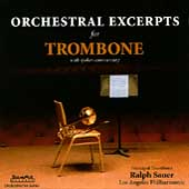 Orchestral Excerpts for Trombone / Ralph Sauer