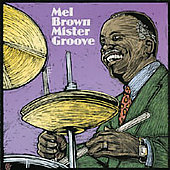 Mel Brown (Guitar): Mister Groove