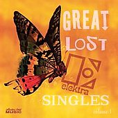 Various Artists: Great Lost Elektra Singles, Vol. 1