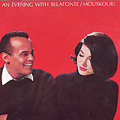 Harry Belafonte/Nana Mouskouri: An Evening with Belafonte/Mouskouri
