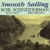 Rob Schneiderman: Smooth Sailing