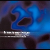 Francis Monkman: 21st Century Blues