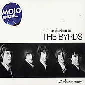 The Byrds: Mojo Presents... An Introduction to the Byrds