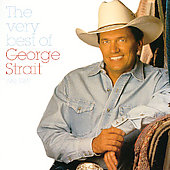 George Strait: The Very Best of Strait, Vol. 1: 1981-1987