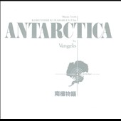 Vangelis: Antarctica [Original soundtrack]