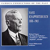Famous Conductors - Hans Knappertsbusch