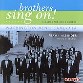 Brothers sing on! / Albinder, Washington Men's Camerata