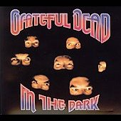 Grateful Dead: In the Dark [Bonus Tracks] [Digipak]
