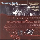 Digby Fairweather: Songs for Sandy