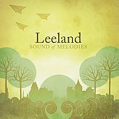 Leeland: Sound of Melodies