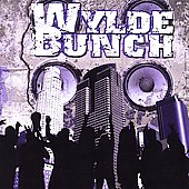 The Wylde Bunch: Wylde Bunch *