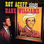 Roy Acuff: Roy Acuff Sings Hank Williams