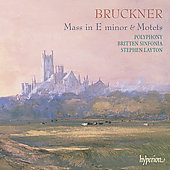 Bruckner: Mass in E minor, etc / Layton, Polyphony, et al
