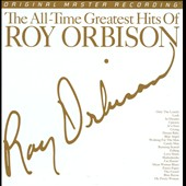 Roy Orbison: The All Time Greatest Hits of Roy Orbison [Mobile Fidelity] [Digipak]