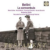 Bellini: La sonnambula / Votto, Callas, Cossotto, Monti, Zaccaria, Milan Teatro alla Scala Orchestra, et al