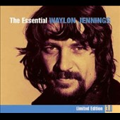 Waylon Jennings: The Essential Waylon Jennings [Limited Edition 3.0] [Digipak]