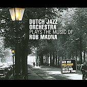 The Dutch Jazz Orchestra Group: Plays the Music of Rob Madna [Box] *