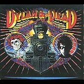 Grateful Dead/Bob Dylan: Dylan & the Dead [Digipak]