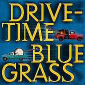 Various Artists: Drive-Time Bluegrass