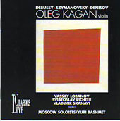 Debussy, Szymanowski, Denisov / Oleg Kagan, Yuri Bashmet, Moscow Soloists, et al