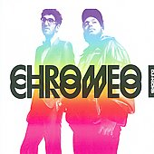 Chromeo: DJ-Kicks