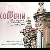 François Couperin: Mass for the parishes for organ; Mass for the convents for organ / Serge Schoonbroodt, organ