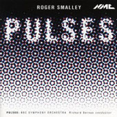 Roger Smalley: Pulses