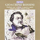 Rossini: Organ Symphonies For Four Hands