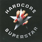 Hardcore Superstar: Hardcore Superstar [Bonus Track]