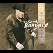 Gord Bamford: Day Job