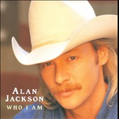 Alan Jackson: Who I Am