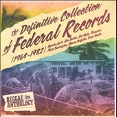 Various Artists: The Definitive Collection of Federal Records (1964-1982)