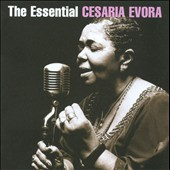 Cesária Évora: The  Essential Cesaria Evora