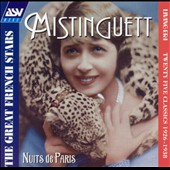 Mistinguett: Nuits de Paris: The Great French Stars