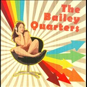 The Bailey Quarters: The Highs And The Lows