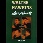 Walter Hawkins: Love Alive IV [Video]