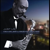 Charles Lorenzo Hayes: Just Us
