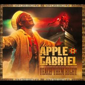 Apple Gabriel: Teach Them Right [Digipak]