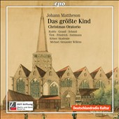 Johann Mattheson: Christmas Oratorio / Ryden, Schmid, Turk, Friedrich, Dahlamann