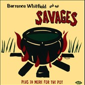 Barrence Whitfield & the Savages: Barrence Whitfield and the Savages