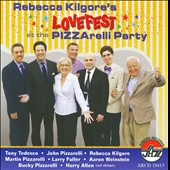 Rebecca Kilgore: Lovefest at the Pizzarelli Party *