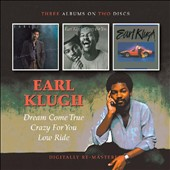 Earl Klugh: Dream Come True/Crazy for You/Low Ride