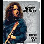 Rory Gallagher: Irish Tour 1974 [DVD]